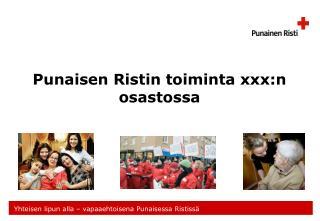 Punaisen Ristin toiminta xxx:n osastossa