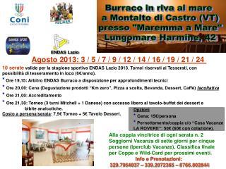 """Burraco in riva al mare  a Montalto di Castro (VT) presso """"Maremma a Mare"""" Lungomare Harmine, 42"""