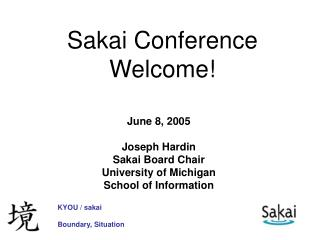 Sakai Conference Welcome!