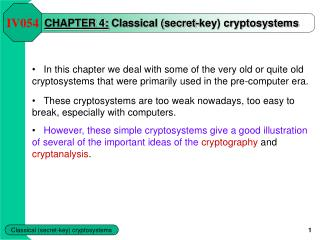 CHAPTER 4:  Classical (secret-key) cryptosystems