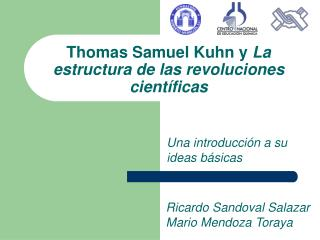 Thomas Samuel Kuhn y  La estructura de las revoluciones científicas