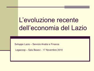 L'evoluzione recente dell'economia del Lazio