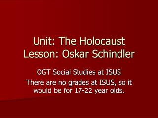 Unit: The Holocaust Lesson: Oskar Schindler