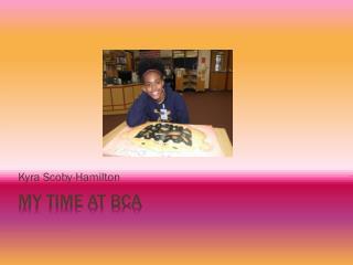 My Time at BCA
