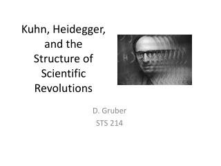 Kuhn, Heidegger, and the Structure of Scientific Revolutions