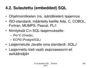 4.2. Sulautettu (embedded) SQL