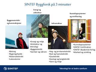 SINTEF  Byggforsk p� 3 minutter