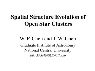 Spatial Structure Evolution of Open Star Clusters