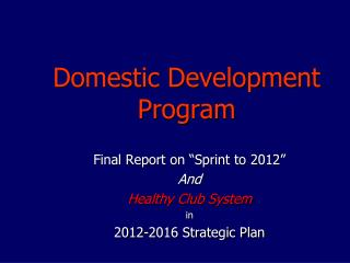 Domestic Development Program