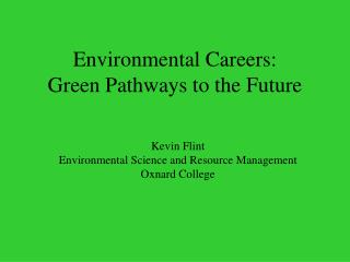 Environmental Careers:  Green Pathways to the Future