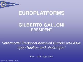 EUROPLATFORMS GILBERTO GALLONI PRESIDENT