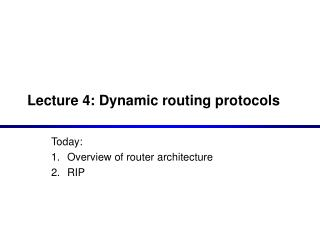 Lecture 4: Dynamic routing protocols