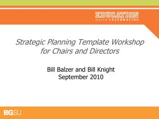Strategic Planning Template Workshop for Chairs and Directors