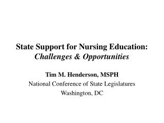 State Support for Nursing Education: Challenges & Opportunities