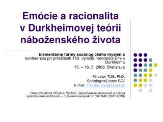 Em�cie a�racionalita v�Durkheimovej te�rii n�bo�ensk�ho �ivota