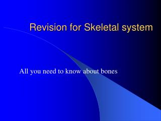 Revision for Skeletal system
