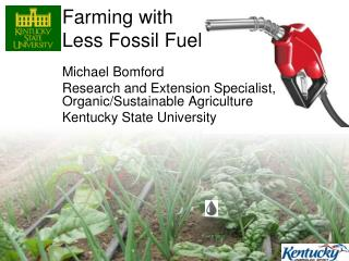 Farming with Less Fossil Fuel