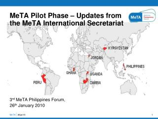 MeTA Pilot Phase – Updates from  the MeTA International Secretariat