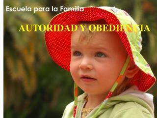 AUTORIDAD Y OBEDIENCIA
