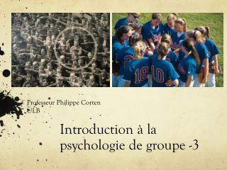 Introduction à la psychologie de groupe -3
