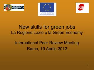 New skills for green jobs La Regione Lazio e la Green Economy