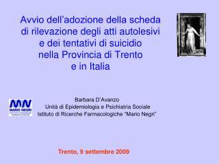Barbara D'Avanzo   Unità di Epidemiologia e Psichiatria Sociale