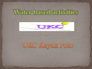 UKC Kayak Polo
