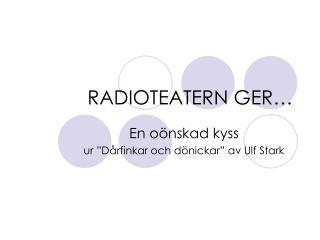 RADIOTEATERN GER…