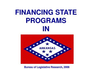 FINANCING STATE PROGRAMS IN