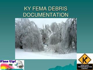 KY FEMA DEBRIS DOCUMENTATION