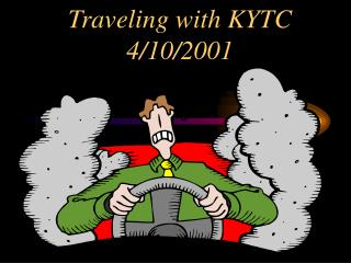 Traveling with KYTC 4/10/2001