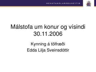 Málstofa um konur og vísindi 30.11.2006