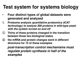 Test system for systems biology