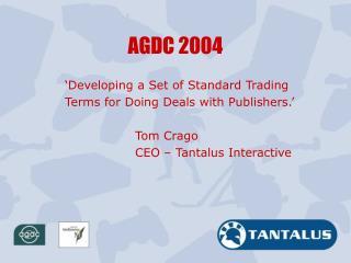 AGDC 2004