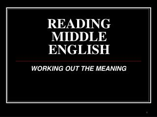 READING MIDDLE ENGLISH
