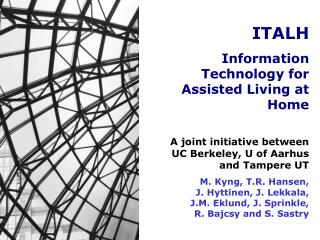 ITALH Information Technology for Assisted Living at Home