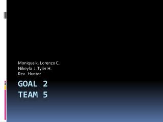 Goal 2 Team 5
