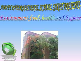AMITY INTERNATIONAL SCHOOL SAKET PRESENTS-
