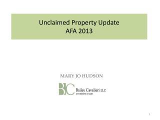 Unclaimed Property Update AFA 2013