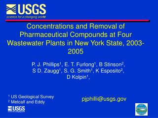 P. J. Phillips 1 , E. T. Furlong 1 , B Stinson 2 ,  S D. Zaugg 1 , S. G. Smith 1 , K Esposito 2 ,