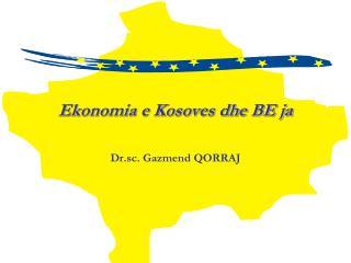 Ekonomia e Kosoves dhe BE ja