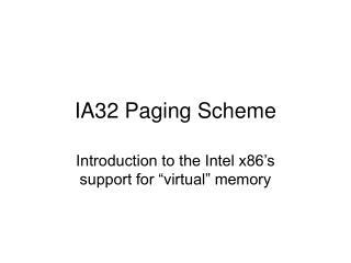 IA32 Paging Scheme