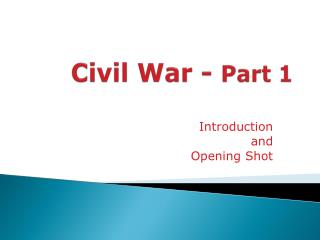 Civil War -  Part 1