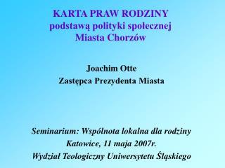 KARTA PRAW RODZINY  podstawa polityki spolecznej  Miasta Chorz w