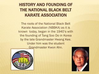 HISTORY AND FOUNDING OF THE NATIONAL BLACK BELT KARATE ASSOCIATION