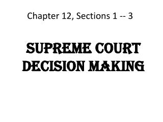 Chapter 12, Sections 1 -- 3