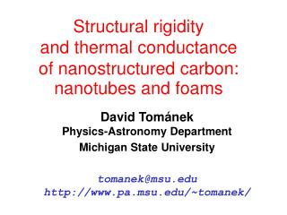 Structural rigidity and thermal conductance of nanostructured carbon: nanotubes and foams