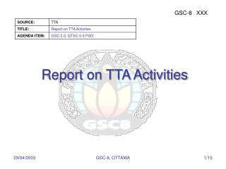 Report on TTA Activities