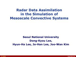 Seoul National University Dong-Kyou Lee,  Hyun-Ha Lee, Jo-Han Lee, Joo-Wan Kim