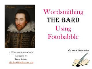 Wordsmithing The Bard Using  Fotobabble